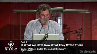 Video: For 300 years, we have worked to restore the original New Testament Bible. With 1,000 un-discovered manuscripts, we need more time - Daniel Wallace 2/2