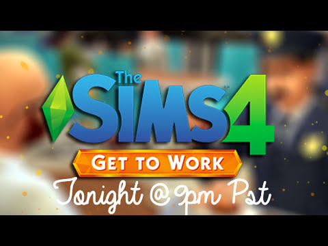 The Sims 4 | Get To Work | Are You Gonna Be There?