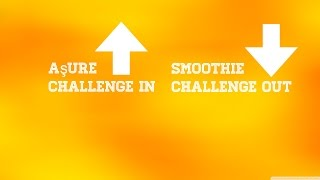 Aşure Challenge IN Smoothie Challenge OUT
