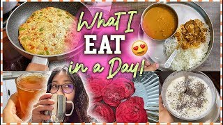 What I Eat In A Day: Indian Meals, Diet & Weight loss | Day full of eating vlog! ThatQuirkyMiss