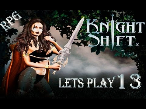 Knightshift (RPG) Серия 13