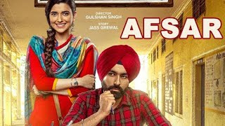 AFSAR new Punjabi movie full HD 2018