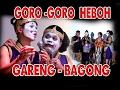 """GORO GORO  HEBOH GARENG - BAGONG KOCAK WAYANG KULIT """"ASMORO BUMI""""KI NUGROHO JATI"""
