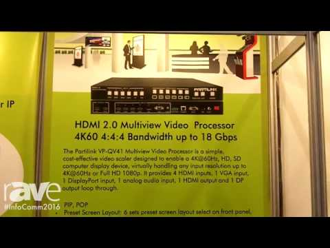 InfoComm 2016: Partilink Showcases HDMI 2.0 Multiview Processor
