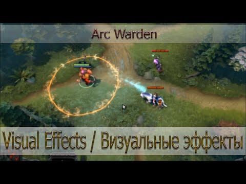 Визуальные эффекты Arc Warden [Visual Effects of Arc Warden]