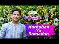 Marhaban Ya Ramadan, Semangat Menjalankan Ibadah Puasa dan Lupakan Mantan bersama Syakir Daulay thumbnail