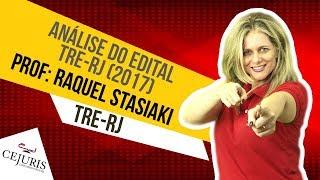 Análise do edital para o concurso TRE-RJ  | 2017