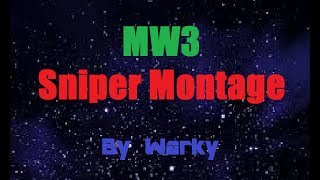MW3 Sniper Montage by Warky