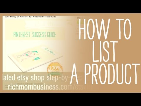 Etsy.com How to List a Product, Tutorial - Updated