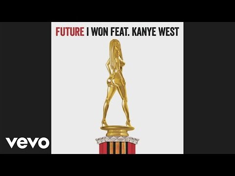 Future feat. Kanye West - I Won (Audio)