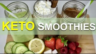 BEST LOW CARB SMOOTHIES II KETO SMOOTHIES RECIPES FOR WEIGHT LOSS