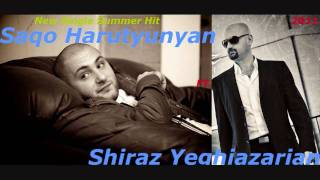 Saqo Harutyunyan FT Shiraz Yeghiazarian   MI VAXECIR MI VAXECIR  New Single 2011  NEW EXCLUSIVE