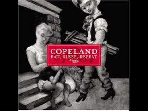 Copeland - Eat Sleep Repeat