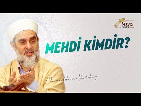 Mehdi Kimdir? - Nureddin Yıldız - fetvameclisi.com