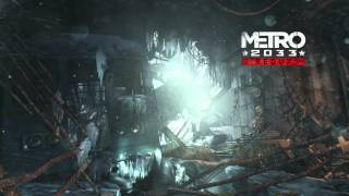 Metro 2033 Redux Menu music