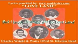 Watch Charles Wright Love Land video