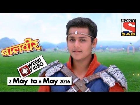 WeekiVideos | Baalveer | 2 May to 6 May 2016 thumbnail