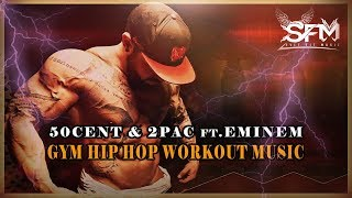 Download Lagu 50cent & 2Pac ft.Eminem - Best Gym Hip Hop Workout 2017 - Svet Fit Music Gratis STAFABAND