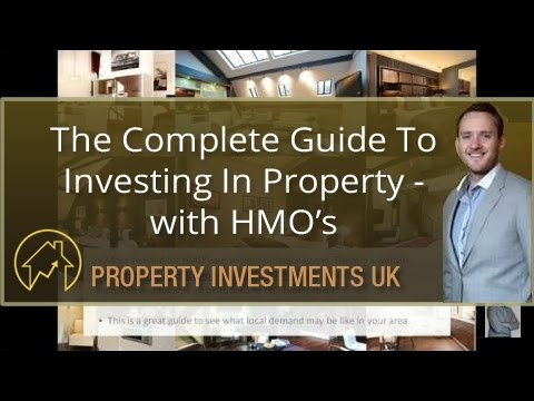 The Complete Guide To Investing In Property - with HMO's