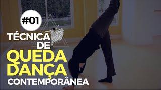 TÉCNICA DE QUEDA - DANÇA CONTEMPORÂNEA #01