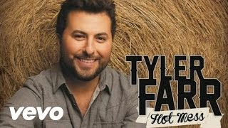 Tyler Farr Hot Mess