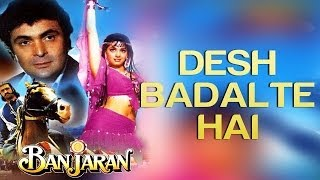 Desh Badalte Hai - Banjaran | Rishi Kapoor & Sridevi | Anuradha Paudwal, Mohd. Aziz & Sukhwinder