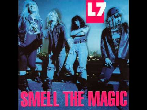 L7 - Just Like Me