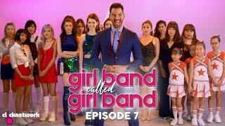 GIRL BAND CALLED GIRL BAND: Episode 7