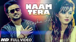 Masha Ali: Naam Tera Full Video   Punjabi Romantic Song