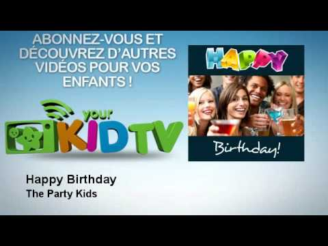 The Party Kids - Happy Birthday - YourKidTv