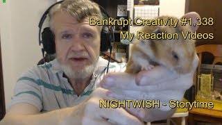 NIGHTWISH - Storytime : Bankrupt Creativity #1,338 My Reaction Videos