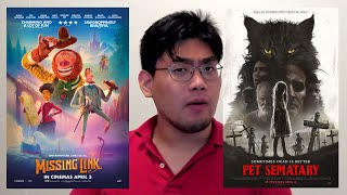 Movie Talk! MISSING LINK and PET SEMATARY 2019