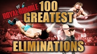 100 Greatest Royal Rumble Eliminations