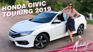 Honda Civic Touring 1.5 turbo 2019, vale a pena comprar? Avaliação com Michelle J