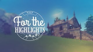 For The Highlights Ep. 7 (Fortnite Battle Royale Best Moments)