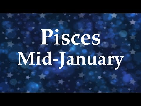 Pisces Mid-January 2018 TRUST YOUR INTUITION, THE TRUTH IS COMING - Aquarian Insight