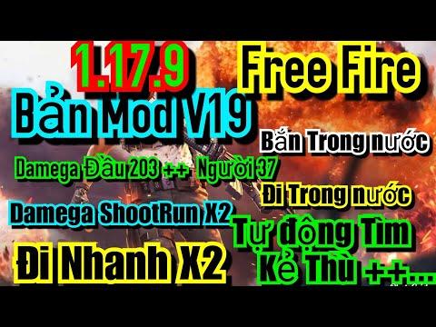 Bản Mod Game Free Fire 1.17.9 V19 No Root 100% Damega Head 203 Damega vào người 37 + Shootgun X2...