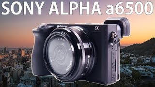 Sony Alpha 6500 In-Depth Review