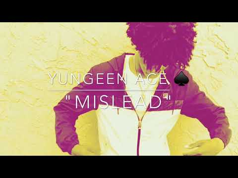 Yungeen Ace x Mislead  Song