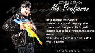 Jowell & Randy Ft Ñengo Flow - Me prefieren ( Letra ) ( Descarga )