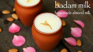badam milk recipe | almond milk recipe | badam doodh recipe