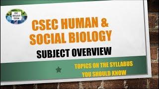CSEC Human & Social Biology OVERVIEW  Syllabus Outline  Exam Format
