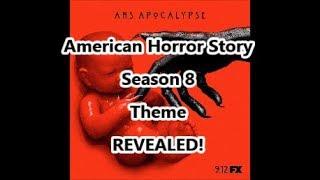 American Horror Story Season 8 Theme Apocalypse