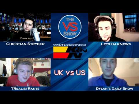 US vs UK DEBATE - TRealistRants vs Dylan's Daily Show