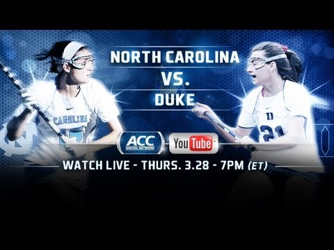 LIVE! ACC Women's Lacrosse: Duke vs. North Carolina 3/28/13