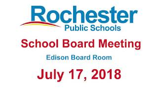 RPS School Board Meeting, 07/17/18