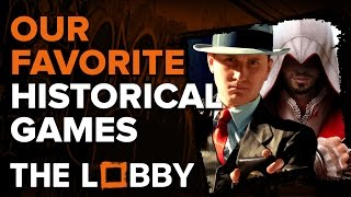 Our Favorite Historical Games - The Lobby