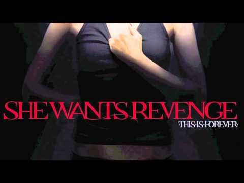 She Wants Revenge - It