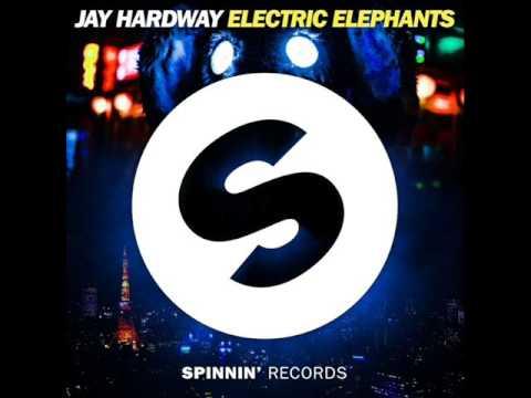 Jay Hardway - Electric Elephants Lyrics