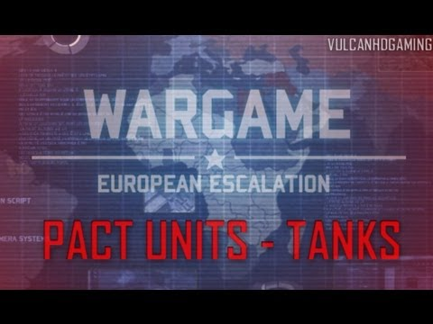 Wargame: European Escalation Tutorial #10 PACT Units - Tanks